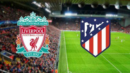 Tip dana: Liverpool – Atletico Madrid (srijeda 11.3.2020)