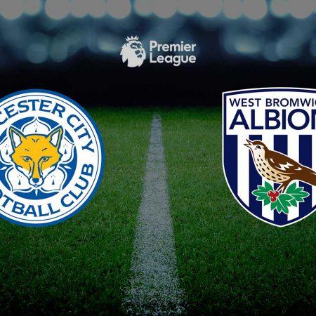 Prognoza: Leicester vs WBA (četvrtak, 21:00)